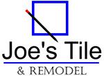 Joe's Tile & Remodel